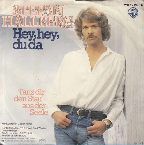 Bild Stefan Hallberg - Hey, Hey, Du Da (7, Single) Schallplatten Ankauf