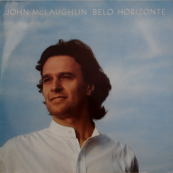 Bild John McLaughlin - Belo Horizonte (LP, Album, RE) Schallplatten Ankauf
