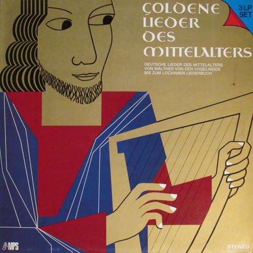 Cover Various - Goldene Lieder Des Mittelalters (3xLP, RE) Schallplatten Ankauf