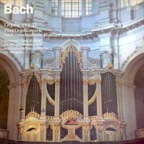 Cover zu Bach* − Johannes-Ernst Köhler - Orgelwerke 21 (Fünf Orgelkonzerte Nach Verschiedenen Meistern BWV 592—596) (LP, RE) Schallplatten Ankauf