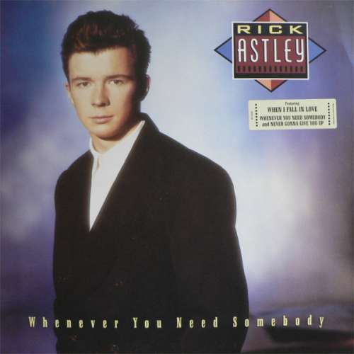 Cover zu Rick Astley - Whenever You Need Somebody (LP, Album) Schallplatten Ankauf