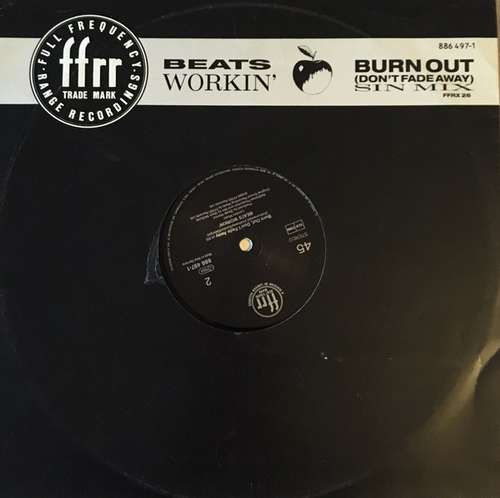 Bild Beats Workin' - Burn Out (Don't Fade Away) - Sin Mix (12) Schallplatten Ankauf