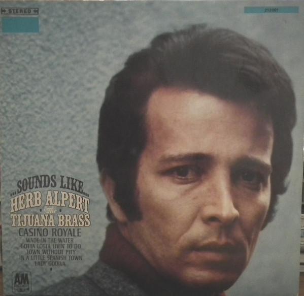 Bild Herb Alpert & The Tijuana Brass - Sounds Like...  (LP, Album) Schallplatten Ankauf