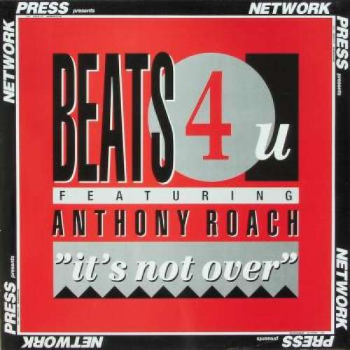 Bild Beats 4 U Featuring Anthony Roach - It's Not Over (12, Maxi) Schallplatten Ankauf