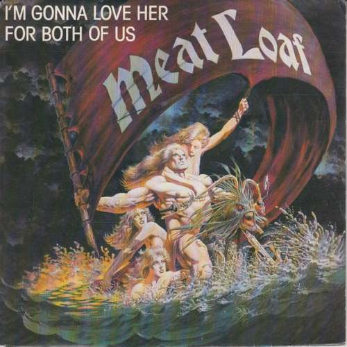Bild Meat Loaf - I'm Gonna Love Her For Both Of Us (7, Single) Schallplatten Ankauf