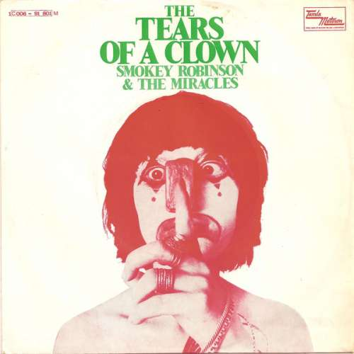 Cover zu Smokey Robinson & The Miracles - The Tears Of A Clown (7, Single, Mono) Schallplatten Ankauf