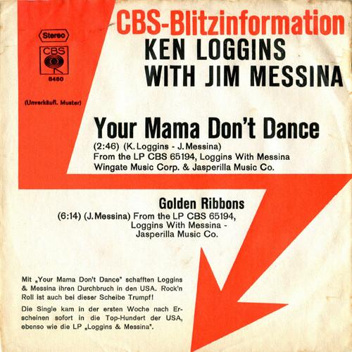 Bild Kenny Loggins With Jim Messina* - Your Mama Don't Dance (7, Single, Promo) Schallplatten Ankauf