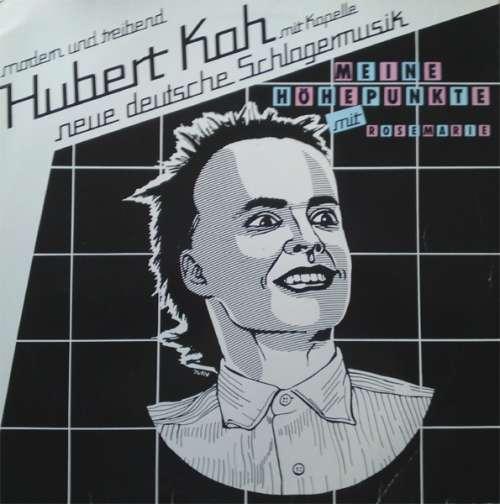 Cover Hubert Kah Mit Kapelle* - Meine Höhepunkte (LP, Album) Schallplatten Ankauf