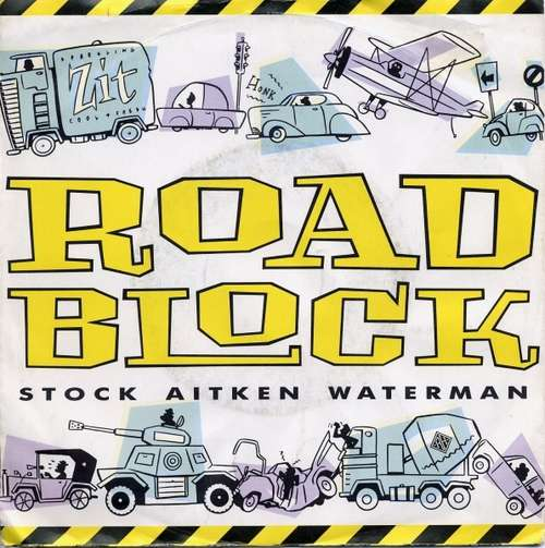 Cover zu Stock Aitken Waterman* - Roadblock (7, Single) Schallplatten Ankauf