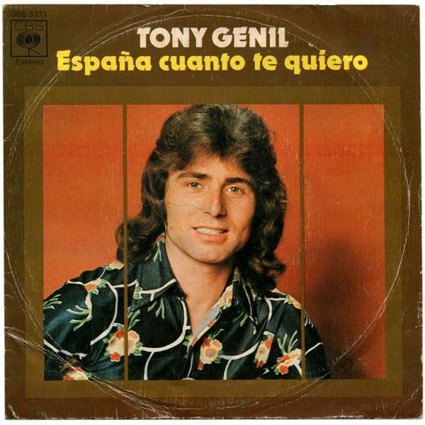 Cover Tony Genil - España Cuánto Te Quiero / Tumbas Del Amor (7, Single) Schallplatten Ankauf