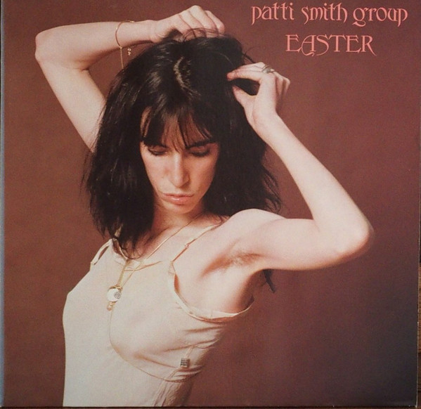 Cover Patti Smith Group - Easter (LP, Album, RP) Schallplatten Ankauf