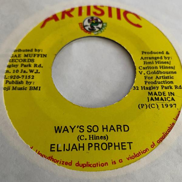 Bild Elijah Prophet - Way's So Hard (7) Schallplatten Ankauf