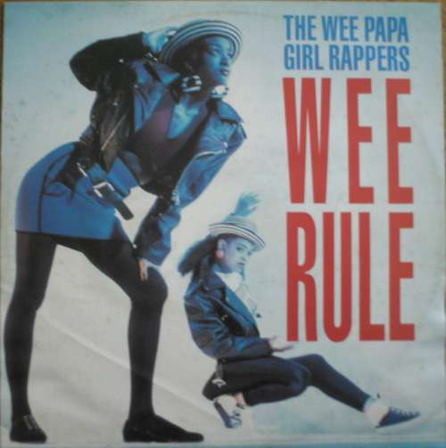Cover Wee Papa Girl Rappers - Wee Rule (12, Maxi) Schallplatten Ankauf