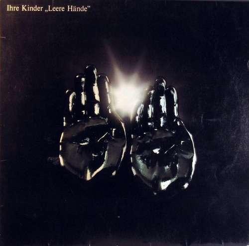 Bild Ihre Kinder - Leere Hände (LP, Album) Schallplatten Ankauf