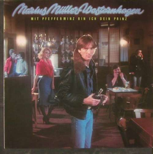 Bild Marius Müller-Westernhagen - Mit Pfefferminz Bin Ich Dein Prinz (LP, Album, RP) Schallplatten Ankauf