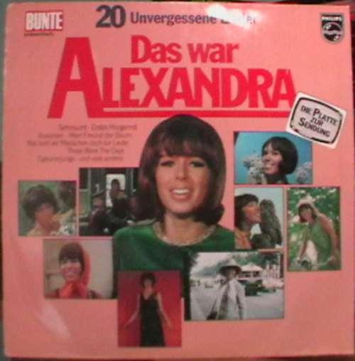 Bild Alexandra (7) - 20 Unvergessene Lieder - Das War Alexandra (LP, Comp) Schallplatten Ankauf