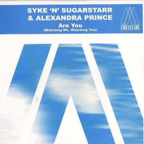 Cover Syke 'n' Sugarstarr & Alexandra Prince - Are You (Watching Me, Watching You) (12) Schallplatten Ankauf