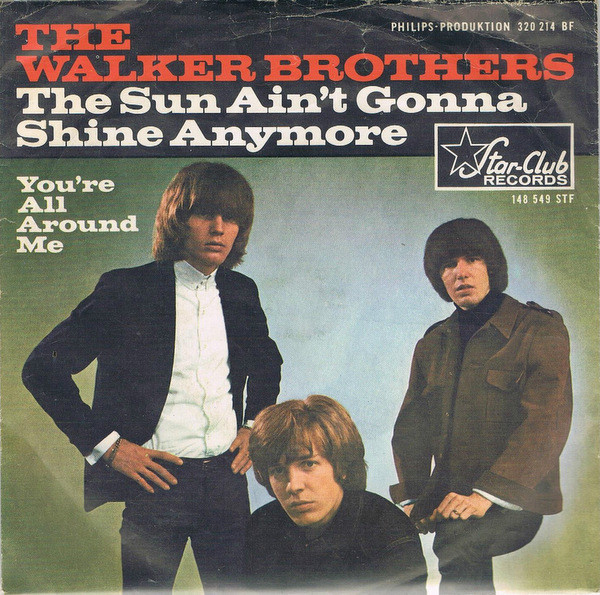 Cover zu The Walker Brothers - The Sun Ain't Gonna Shine Any More (7, Single) Schallplatten Ankauf