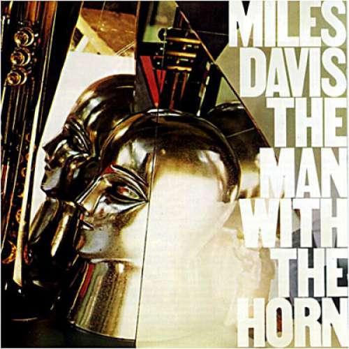 Cover Miles Davis - The Man With The Horn (LP, Album) Schallplatten Ankauf