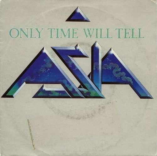 Cover zu Asia (2) - Only Time Will Tell (7, Single) Schallplatten Ankauf