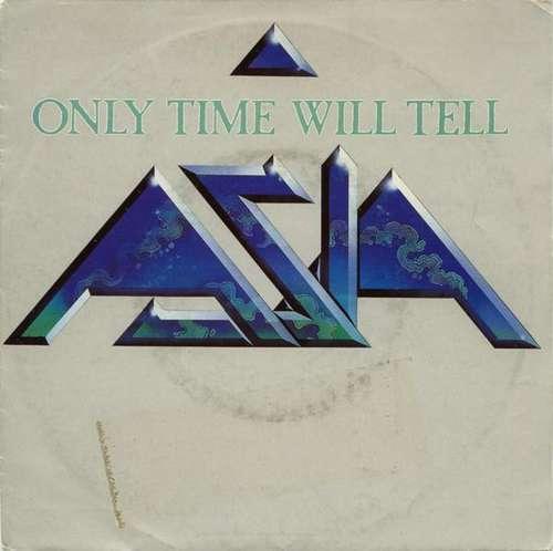 Cover zu Asia (2) - Only Time Will Tell (7, Single) Schallplatten Ankauf