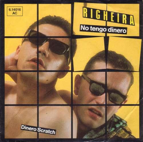 Bild Righeira - No Tengo Dinero (7, Single) Schallplatten Ankauf