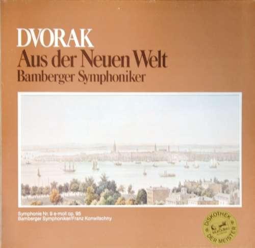 Bild Dvořák*, Bamberger Symphoniker, Franz Konwitschny - Aus Der Neuen Welt (LP, Album) Schallplatten Ankauf