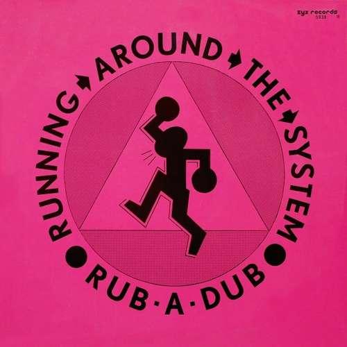 Bild Rub-A-Dub (2) - Running Around The System (12, Maxi) Schallplatten Ankauf