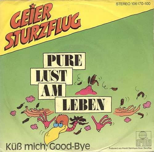 Cover Geier Sturzflug - Pure Lust Am Leben (7, Single) Schallplatten Ankauf