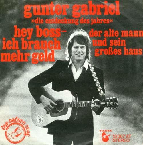 Bild Gunter Gabriel - Hey Boss - Ich Brauch Mehr Geld (7, Single) Schallplatten Ankauf