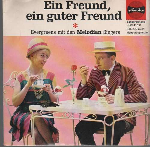 Bild Die Melodian Singers - Ein Freund, Ein Guter Freund (7, Single) Schallplatten Ankauf