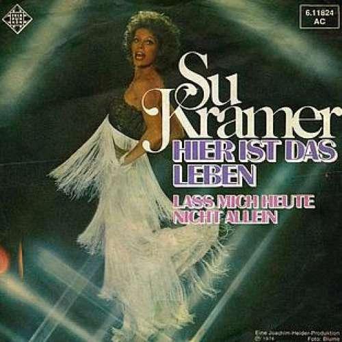 Cover zu Su Kramer - Hier Ist Das Leben (7, Single) Schallplatten Ankauf