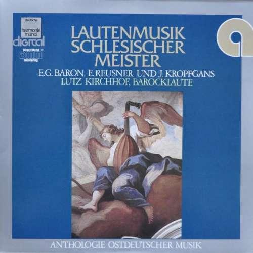 Bild E.G. Baron* • E. Reusner* • J. Kropfgans* - Lutz Kirchhof - Lautenmusik Schlesischer Meister (LP, Album, Gat) Schallplatten Ankauf