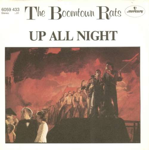 Bild The Boomtown Rats - Up All Night (7, Single) Schallplatten Ankauf