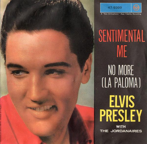Cover Elvis Presley With The Jordanaires - Sentimental Me / No More (La Paloma) (7) Schallplatten Ankauf