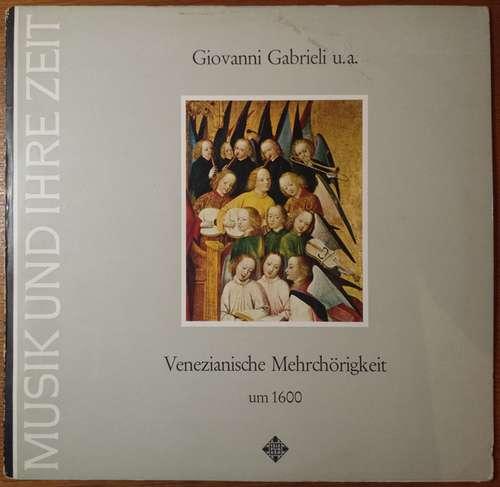 Bild Giovanni Gabrieli - Venezianische Mehrchörigkeit um 1600 (LP) Schallplatten Ankauf