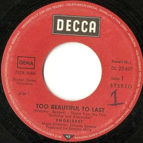 Bild Engelbert* - Too Beautiful To Last (7, Single) Schallplatten Ankauf