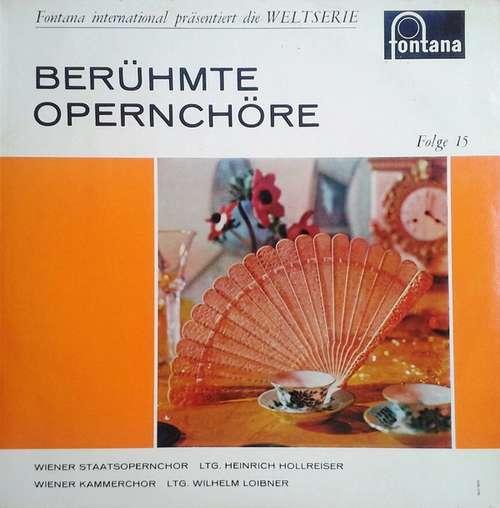 Bild Verdi*, Leoncavallo*, Gounod*, Wagner*, Beethoven*, Von Weber* - Berühmte Opernchöre (LP, Mono) Schallplatten Ankauf