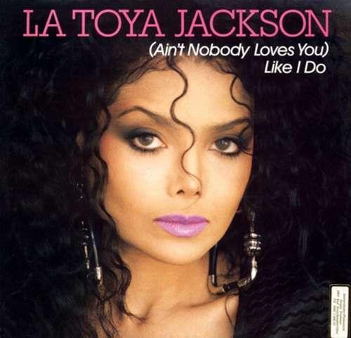 Bild La Toya Jackson - (Ain't Nobody Loves You) Like I Do (12) Schallplatten Ankauf