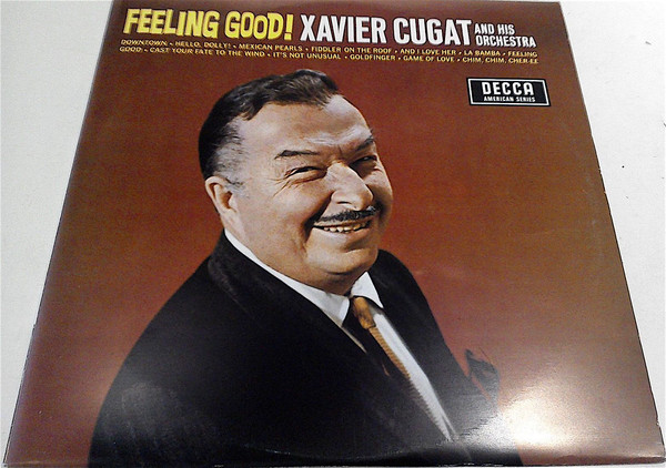 Cover Xavier Cugat And His Orchestra - Feeling Good! (LP, Album) Schallplatten Ankauf
