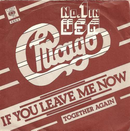 Cover Chicago (2) - If You Leave Me Now (7, Single) Schallplatten Ankauf