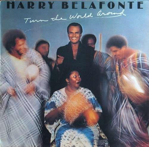 Cover Harry Belafonte - Turn The World Around (LP, Album) Schallplatten Ankauf