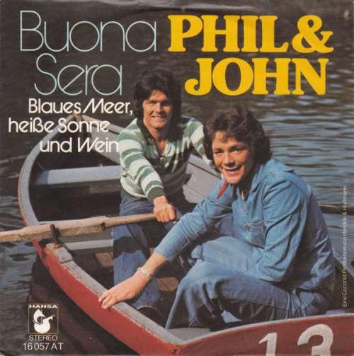 Cover Phil & John - Buona Sera (7, Single) Schallplatten Ankauf