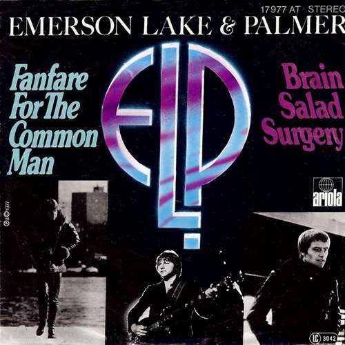 Bild Emerson, Lake & Palmer - Fanfare For The Common Man / Brain Salad Surgery (7, Single) Schallplatten Ankauf