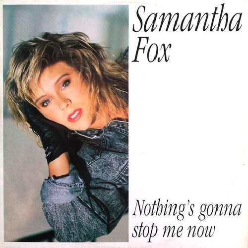 Bild Samantha Fox - Nothing's Gonna Stop Me Now (12, Maxi) Schallplatten Ankauf