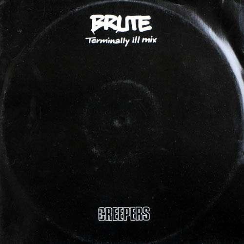 Bild The Creepers - Brute Terminally Ill  Mix (12) Schallplatten Ankauf