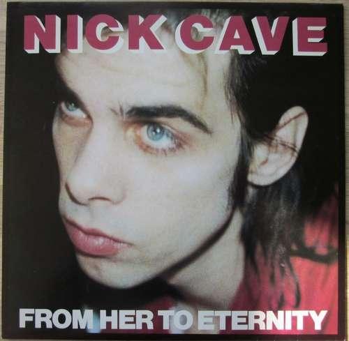 Bild Nick Cave Featuring The Bad Seeds* - From Her To Eternity (LP, Album, RE) Schallplatten Ankauf