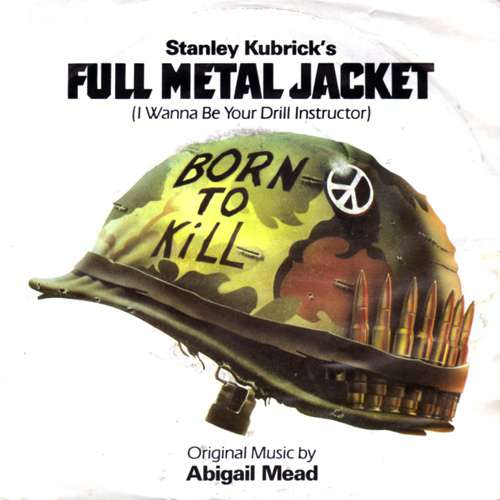Cover Abigail Mead - Full Metal Jacket (I Wanna Be Your Drill Instructor) (7, Single) Schallplatten Ankauf