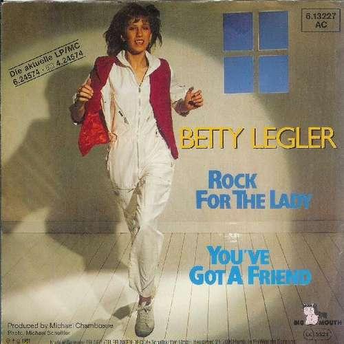Bild Betty Legler - Rock For The Lady / You've Got A Friend (7, Single) Schallplatten Ankauf