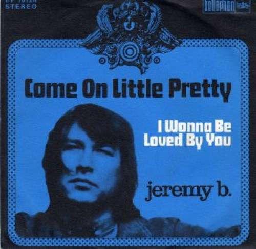 Bild Jeremy B. (2) - Come On Little Pretty (7, Single) Schallplatten Ankauf
